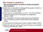 why change is needed 2