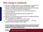 why change is needed 6