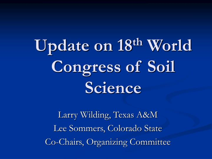 update on 18 th world congress of soil science n.