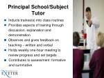 principal school subject tutor