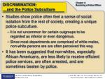 discrimination and the police subculture