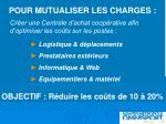 pour mutualiser les charges