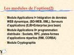 les modules de l option 2