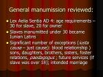 general manumission reviewed