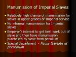 manumission of imperial slaves