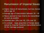 manumission of imperial slaves1