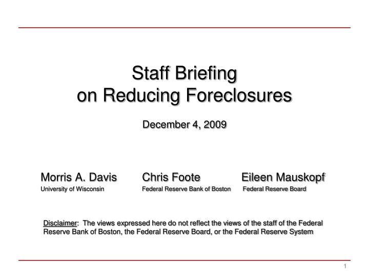 staff briefing on reducing foreclosures december 4 2009 n.