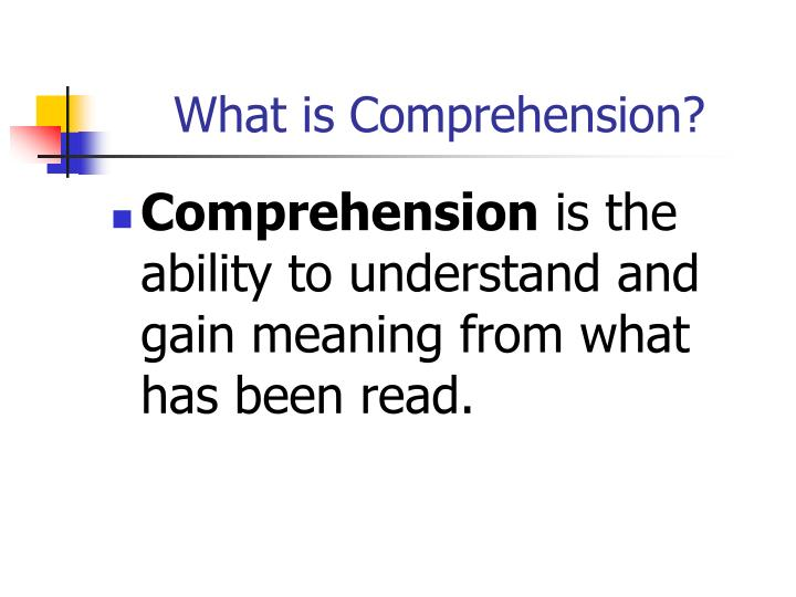 What is Comprehension?