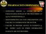 pharmacists dispensing