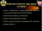 which patients are most at risk