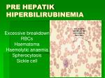 pre hepatik hiperbilirubinemia