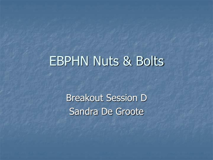 ebphn nuts bolts n.