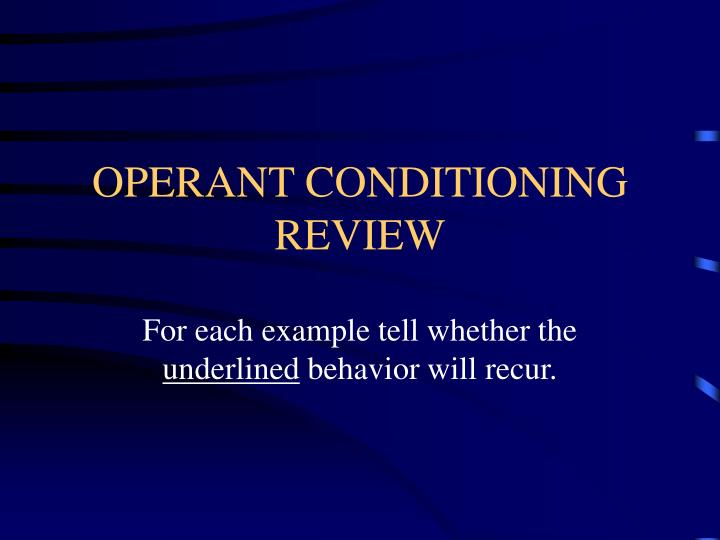 operant conditioning review n.