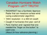 canadian hurricane watch program uh truth