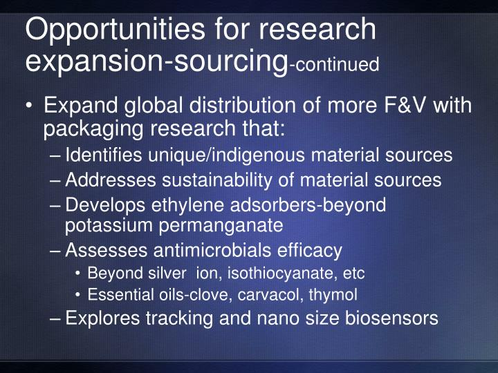 Opportunities for research expansion-sourcing