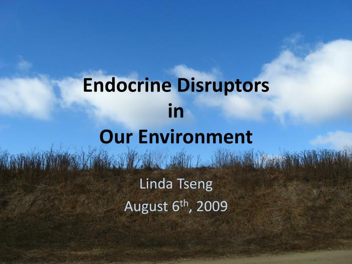 endocrine disruptors in our environment n.