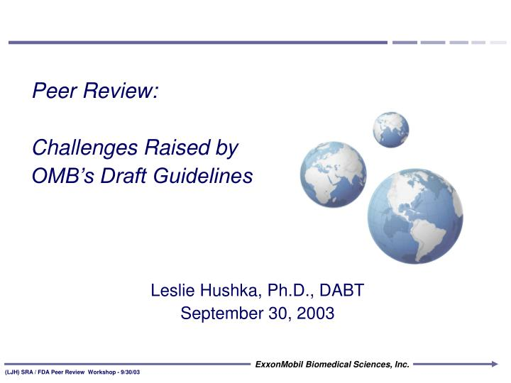 peer review challenges raised by omb s draft guidelines n.