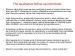 the qualitative follow up interviews