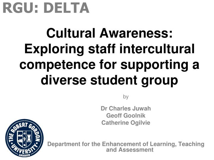cultural awareness exploring staff intercultural competence for supporting a diverse student group n.