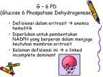 g 6 pd glucose 6 phospatase dehydrogenase