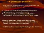 a question of governance