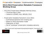 oclc rlg preservation metadata framework working group