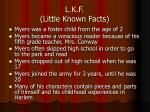 l k f little known facts