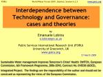 interdependence between technology and governance cases and theories