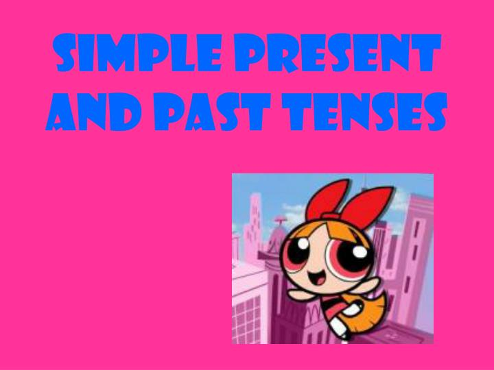 simple present and past tenses n.