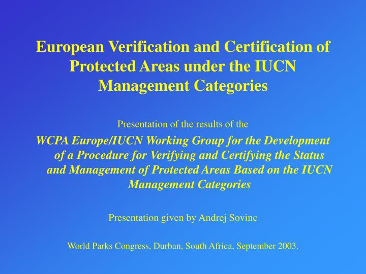 european verification and certification of protected areas under the iucn management categories n.