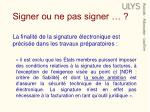 signer ou ne pas signer1