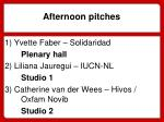 afternoon pitches
