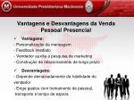 vantagens e desvantagens da venda pessoal presencial