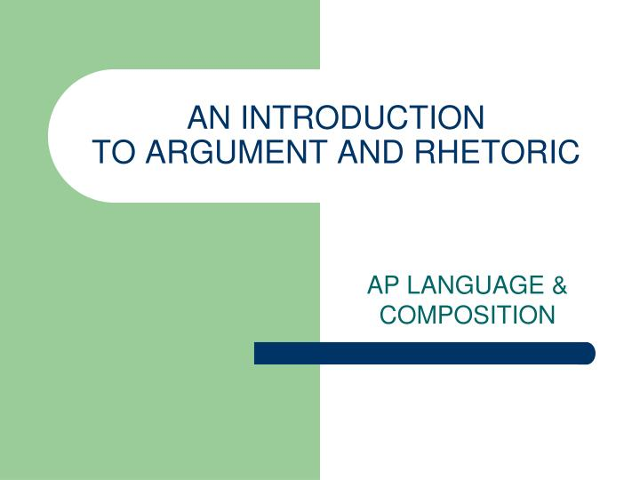 an introduction to argument and rhetoric n.