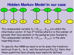hidden markov model in our case