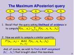 the maximum aposteriori query