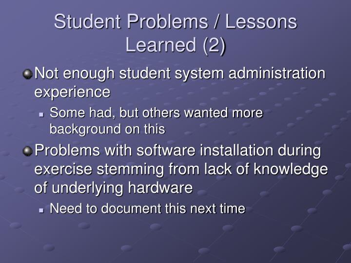 Student Problems / Lessons Learned (2)