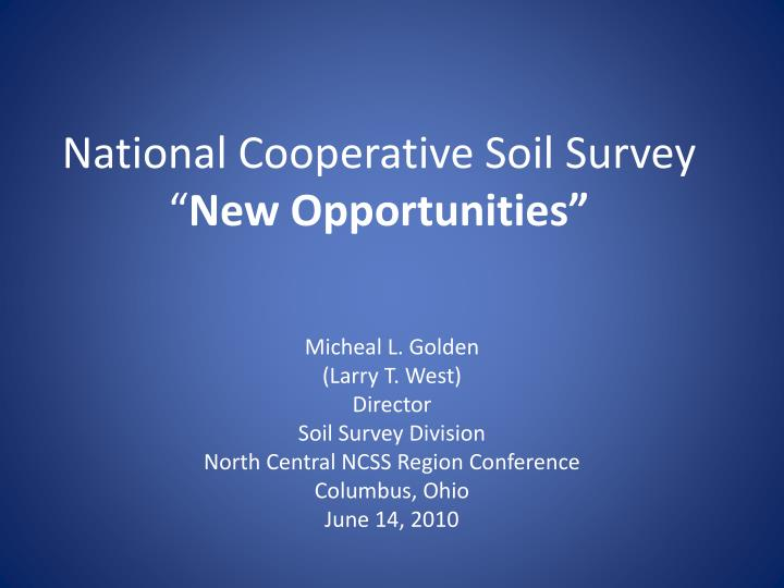 national cooperative soil survey new opportunities n.