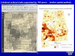 2 distinct cultural traits separated by 150 years similar spatial pattern