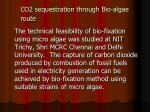 co2 sequestration through bio algae route