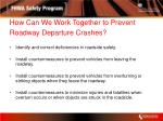 how can we work together to prevent roadway departure crashes