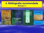 4 bibliografia recomendada escola 1