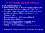 lymphome de bas grade