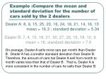 example compare the mean and standard deviation for the number of cars sold by the 2 dealers