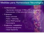 medidas para homeostase neurol gica