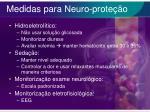 medidas para neuro prote o