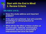 start with the end in mind 2 review criteria