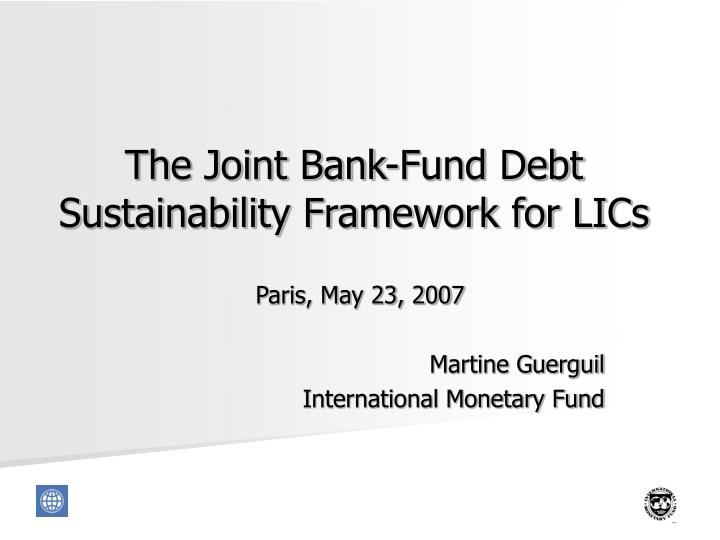 the joint bank fund debt sustainability framework for lics n.