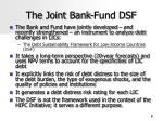 the joint bank fund dsf