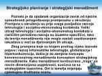 strategijsko planiranje i strategijski menad ment